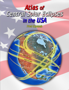 Atlas of Central Solar Eclipses in the USA contains maps and information on every total, annular and hybrid eclipse visible from the USA (including Alaska and Hawaii) for the 2000-year period 1001 to 3000.